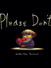 Please Don t