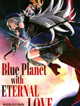 Blue Planet with ETERNAL LOVE